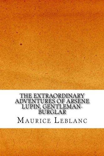 Download The Extraordinary Adventures of Arsene Lupin, Gentleman-Burglar pdf