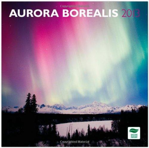 Aurora Borealis 2013 - Nordlicht - Original BrownTrout-Kalender