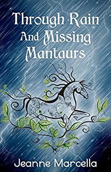 Through Rain and Missing Mantaurs (Elemental Rain Book 1) by [Marcella, Jeanne]