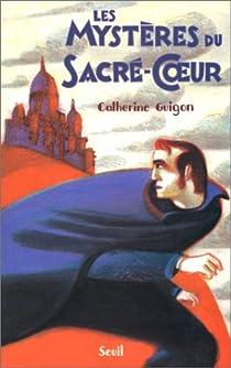 Mysteres du sacre-coeur (les) par Guigon