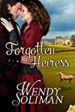 Forgotten Heiress, Wendy Soliman, 1619216752