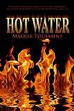 Hot Water (A Mossy Bog Book Book 2)