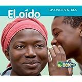 El oído (Los cinco sentidos) (Spanish Edition)