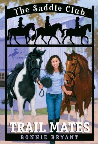 Trail Mates (Saddle Club series Book 5)