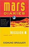 Mission 8: Robot War (Mars Diaries)