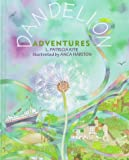 img - for Dandelion Adventures (Holiday Crafts for Kids) book / textbook / text book