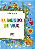 img - for El Mundo de Wug (Spanish Edition) book / textbook / text book