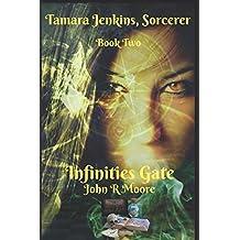Infinities Gate: Tamara Jenkins, Sorcerer Book Two