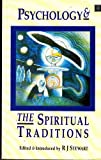 Psychology and the Spiritual Traditions
