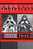 Meletij Smotryc'kyj, Frick, D. a., 0916458555