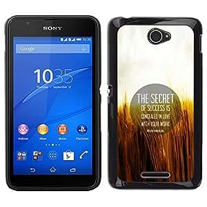 Caucho caso de Shell duro de la cubierta de accesorios de protección BY RAYDREAMMM - Sony Xperia E4 - Secreto Cita Motivación Éxito Amor Vida Laboral