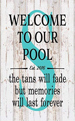 weewen Housewarming Personalized Monogram Welcome to Our Pool Tan Fades Memories Last Forever Monogram Initial Outdo Wood Signs Wall Art Farmhouse Style Hand Painted Plaque