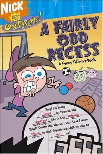 (A Fairly Odd Recess: A Funny Fill-ins Book (Fairly)
