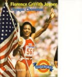 img - for Florence Griffith Joyner - Olympic Champion (Houghton Mifflin Leveled Reader Focus On Biography) book / textbook / text book