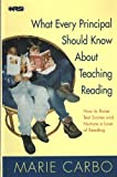 What Every Principal Should Know about Teaching Reading : How to Raise Test Scores and Nurture a Love of Reading, Carbo, Marie and Cole, Richard W., 1883186005