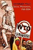 Social Movements, 1768-2004, Charles Tilly, 1594510423