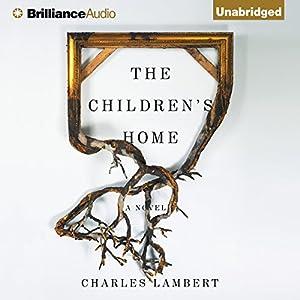 The Children's Home Audiobook