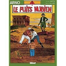 ARNO T03 : LE PUITS NUBIEN
