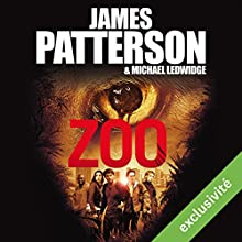 Zoo | Livre audio Auteur(s) : James Patterson Narrateur(s) : Sylvain Agaësse