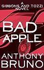 Bad Apple: A Gibbons and Tozzi Novel (Book 6)