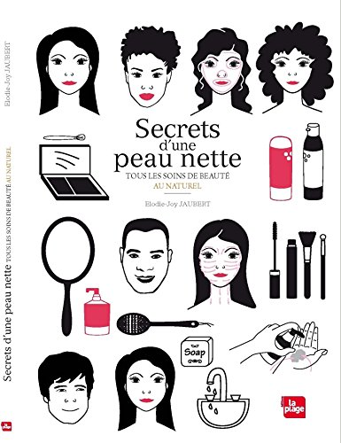 Secrets d'une peau nette (French Edition)