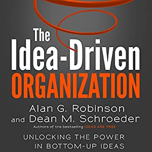 The Idea-Driven Organization Hörbuch