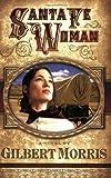 Santa Fe Woman (Wagon Wheel Series #1)