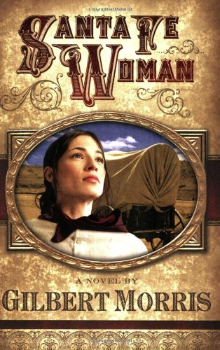 Santa Fe Woman (Wagon Wheel Series #1) ()