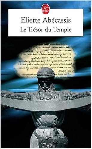 Le trésor du temple - Éliette Abécassis