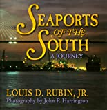 Seaports of the South, Louis D. Rubin, 1563524996