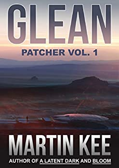 GLEAN: Patcher vol.1 by [Kee, Martin]