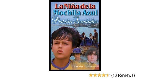 Amazon.com: La Nina de la Mochila Azul: La Nina De La Mochila Azul, Ruben Galindo: Movies & TV
