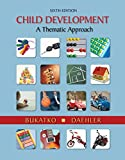 Cengage Advantage Books: Child Development: A Thematic Approach
