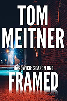 Framed: Hardwick: Season One by [Meitner, Tom]