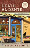 Front cover for the book Death Al Dente by Leslie Budewitz