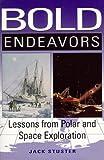 Bold Endeavors, Jack Stuster, 155750749X