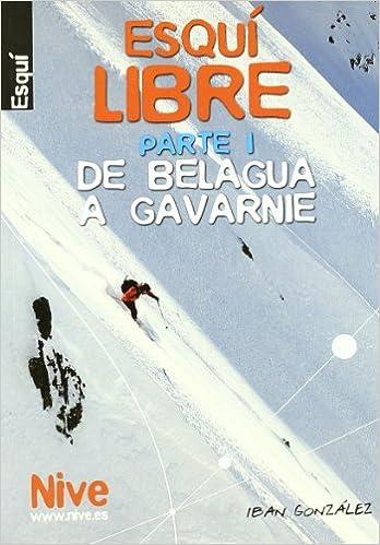 Descargas gratuitas de libros de kindle Esqui libre I - de belagua a gavarnie 846145538X in Spanish