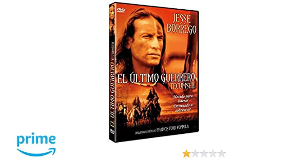 El Ultimo guerrero [DVD]: Amazon.es: Jesse Borrego, David ...