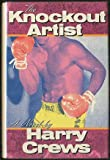 img - for The Knockout Artist: A Novel book / textbook / text book