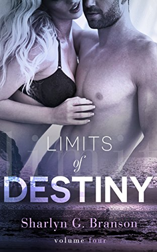 Limits of Destiny (Volume 4)