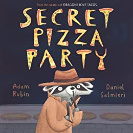 Secret Pizza Party by [Rubin, Adam]