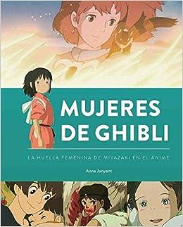 Mujeres De Ghibli por Anna Junyent