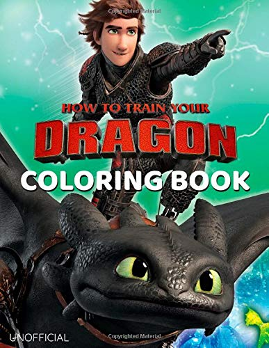 How to Train Your Dragon Coloring Book: Great Coloring Book for Kids Ages 4-8 (Unofficial & Unauthorized) por Matalip Umishi