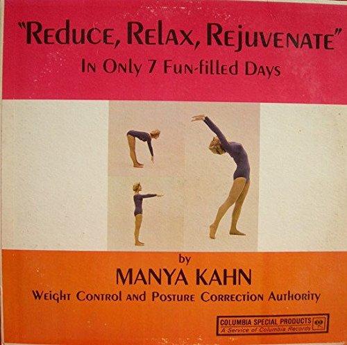 Reduce, Relax, Rejuvenate
