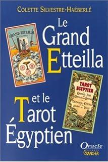 Grand Etteilla ou Tarots Egyptiens - le Jeu  Amazon.fr  Jeux et Jouets 11b93e429a23