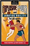 Explosive Power and Jumping Ability for All Sports
