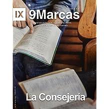 Revista 9Marcas: La Consejeria, (9marks Journal)  Edificando Iglesias Sanas: La Consejeria (Spanish Edition)