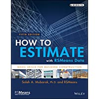 How to Estimate with Rsmeans Data: Basic Skills for Building Construction, Fifth Edition
