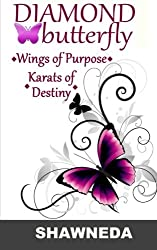 Diamond Butterfly: Wings of Purpose Karats of Destiny