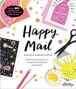 Happy Mail: Keep in touch with cool & stylish handmade snail mail ...